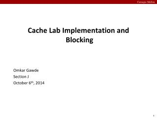 Cache Lab Implementation and Blocking