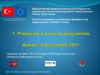 1.  Preparing a training programme Ankara, 8 December 2011