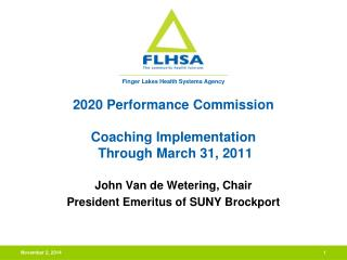 2020 Performance Commission Coaching Implementation  Through March 31, 2011