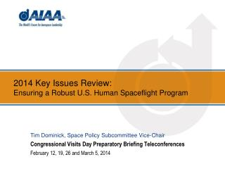 2014 Key Issues Review: Ensuring a Robust U.S. Human Spaceflight Program