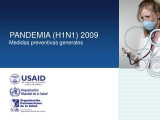 PANDEMIA (H1N1) 2009