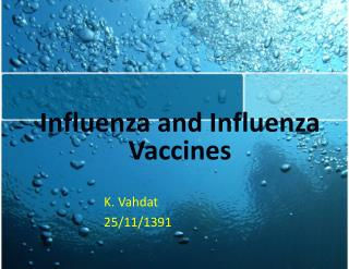 Influenza and Influenza Vaccines