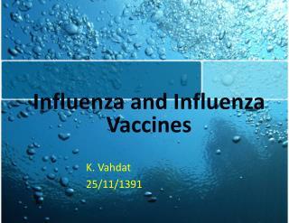 Influenza and Influenza Vaccines