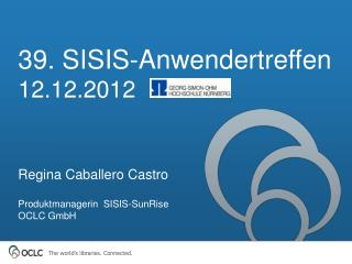39. SISIS- Anwendertreffen 12.12.2012