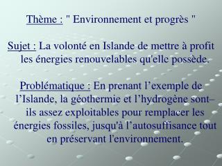 """Thème :  """" Environnement et progrès """""""