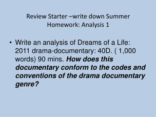 Review Starter �write down S ummer Homework: Analysis 1
