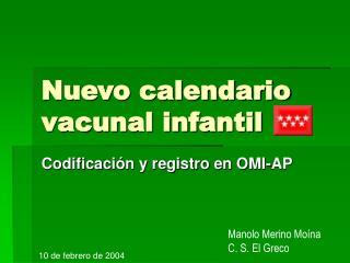 Nuevo calendario vacunal infantil