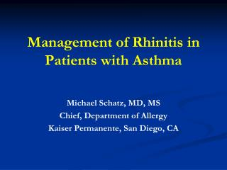 Management of Rhinitis in Patients with Asthma