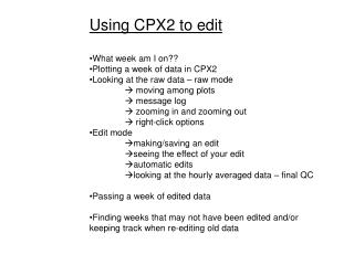 Using CPX2 to edit What week am I on?? Plotting a week of data in CPX2