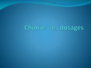 Chimie:  les dosages