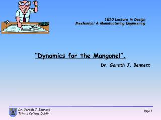 1E10 Lecture in Design Mechanical & Manufacturing Engineering