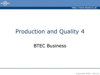 Production and Quality 4