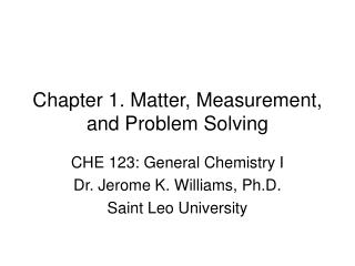 Chapter 1. Matter, Measurement, and Problem Solving