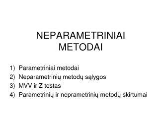 NEPARAMETRINIAI METODAI