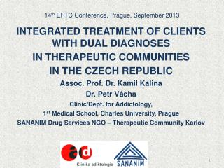 14 th  EFTC  Conference, Prague, September 2013