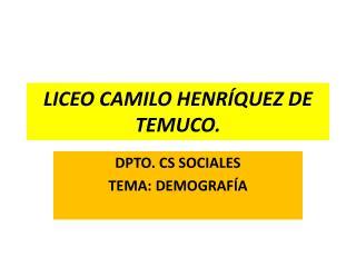 LICEO CAMILO HENRÍQUEZ DE TEMUCO.