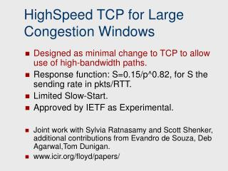 HighSpeed TCP for Large Congestion Windows