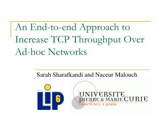 An End-to-end Approach to Increase TCP Throughput Over  Ad-hoc Networks