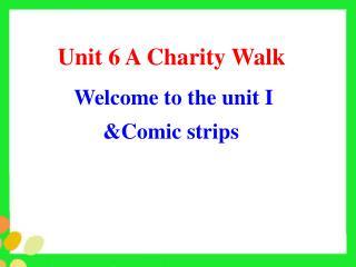 Unit 6 A Charity Walk
