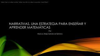 Narrativas, una  estrategia para enseñar y aprender  matemáticas