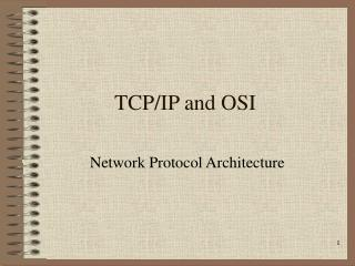TCP/IP and OSI
