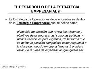EL DESARROLLO DE LA ESTRATEGIA EMPRESARIAL (I)