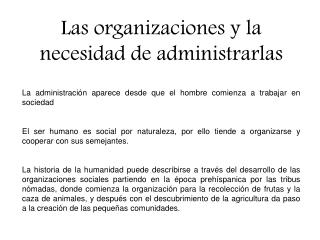 Las organizaciones y la necesidad de administrarlas