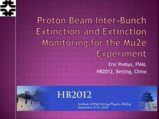 Proton Beam Inter -BunchExtinctionand Extinction Monitoring for the Mu2e Experiment
