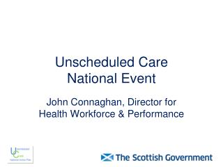 Unscheduled Care  National Event