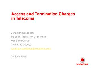 Access and Termination Charges in Telecoms