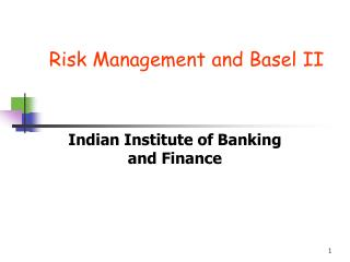 Risk Management and Basel II