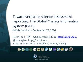 Toward verifiable science assessment reporting: The  Global Change Information System (GCIS)