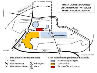 ROISSY-CHARLES DE GAULLE UN CARREFOUR STRATEGIQUE DANS LA MONDIALISATION