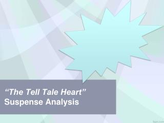 """The Tell Tale Heart""  Suspense Analysis"
