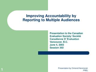 Improving Accountability by Reporting to Multiple Audiences