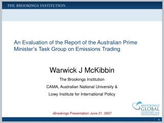 An Evaluation of the Report of the Australian Prime Minister's Task Group on Emissions Trading