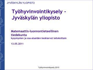 Työhyvinvointikysely - Jyväskylän yliopisto