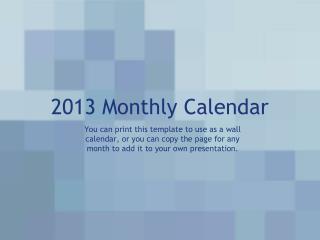 2013 Monthly Calendar