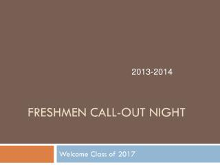 Freshmen Call-Out Night