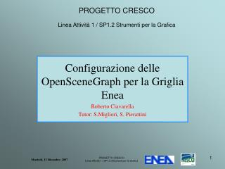 PROGETTO CRESCO Linea Attività 1 / SP1.2 Strumenti per la Grafica