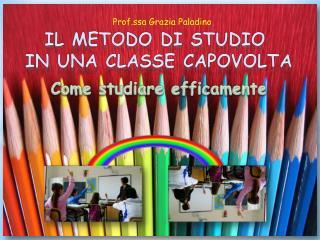 Il metodo di studio  in una classe capovolta