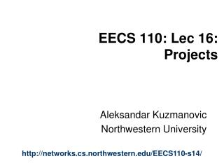 EECS 110: Lec 16:  Projects
