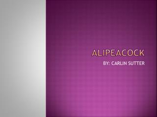Alipeacock