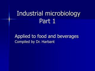 Industrial microbiology Part 1