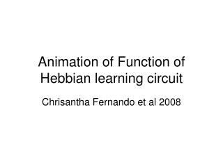 Animation of Function of Hebbian learning circuit