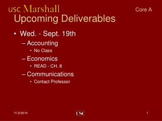 Upcoming Deliverables