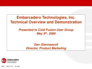 Embarcadero Technologies, Inc. Technical Overview and Demonstration