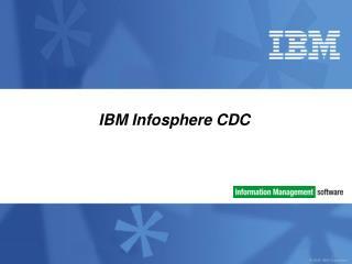 IBM Infosphere CDC
