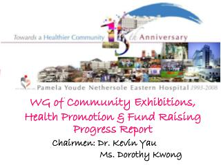 WG of Community Exhibitions, Health Promotion & Fund Raising