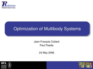 Optimization of Multibody Systems
